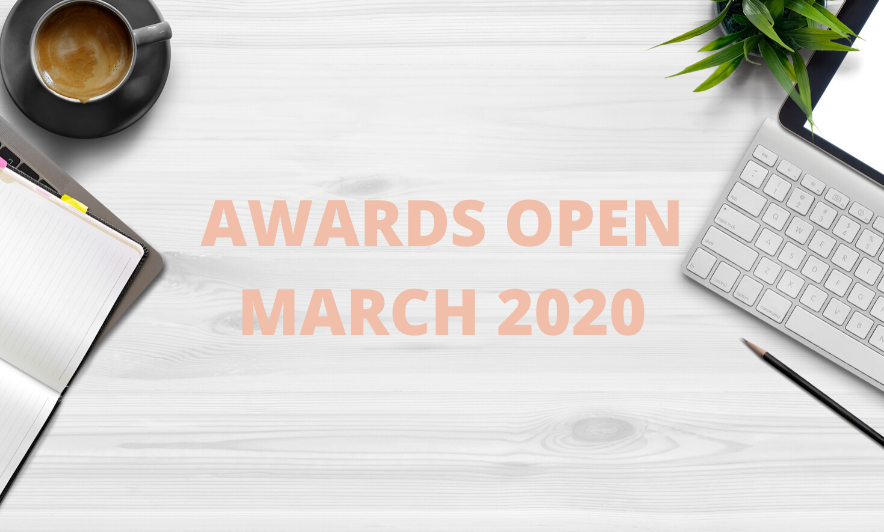 Awards Open in March 2020