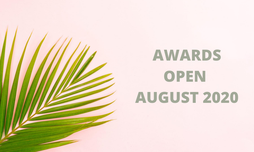 Awards Open in August 2020