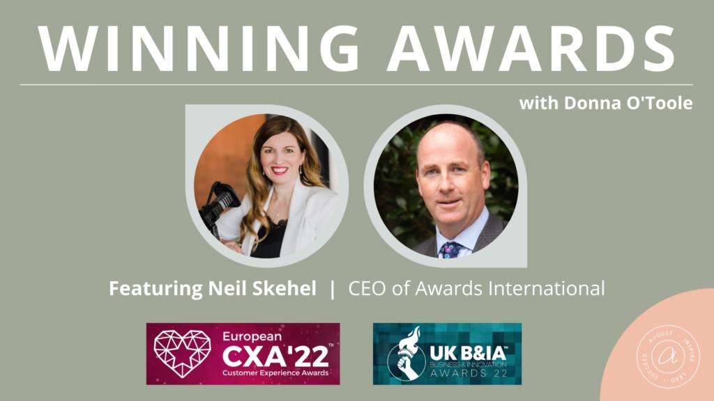 Winning Awards podcast - Neil Skehel